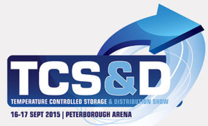 TCS&D: Temperature Controlled Storage & Distribution Show, 16-17 September 2015, Peterborough Arena
